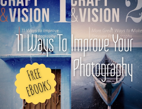11 and More Ways to Improve Your Photography [Free eBooks]