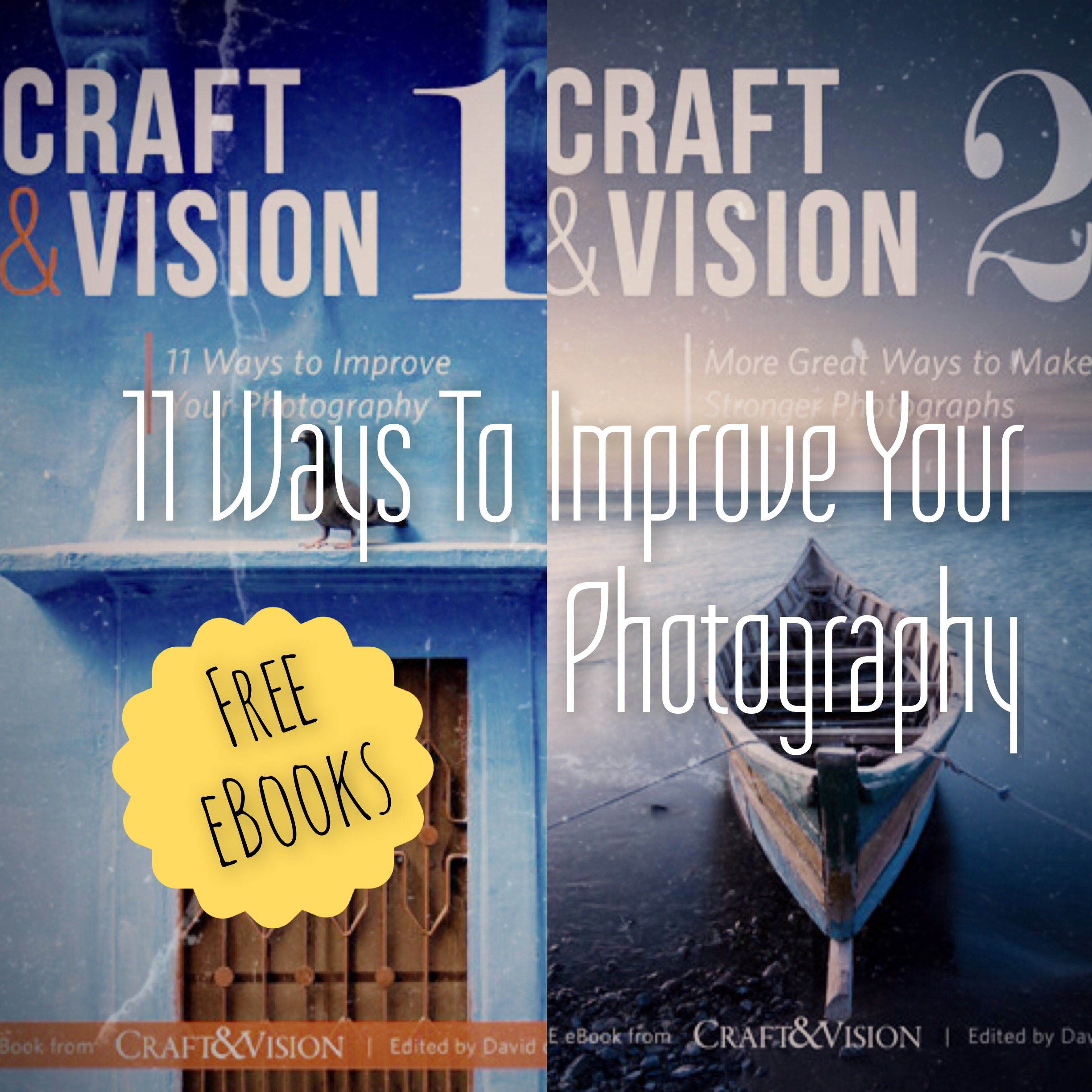 11 Ways To Improve Your Photography