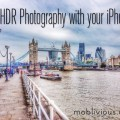 HDR Photography with your iPhone by Moblivious