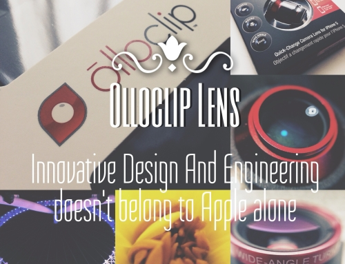 Olloclip Lens – Innovative Design and Engineering doesn't belong to Apple alone