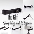 The Glif - Simplicity and Elegance