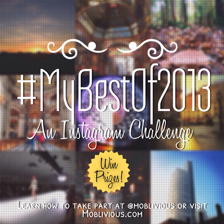 #MyBestOf2013 - Instagram Challenge by @Moblivious