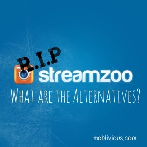 R.I.P Streamzoo! What are the alternatives?