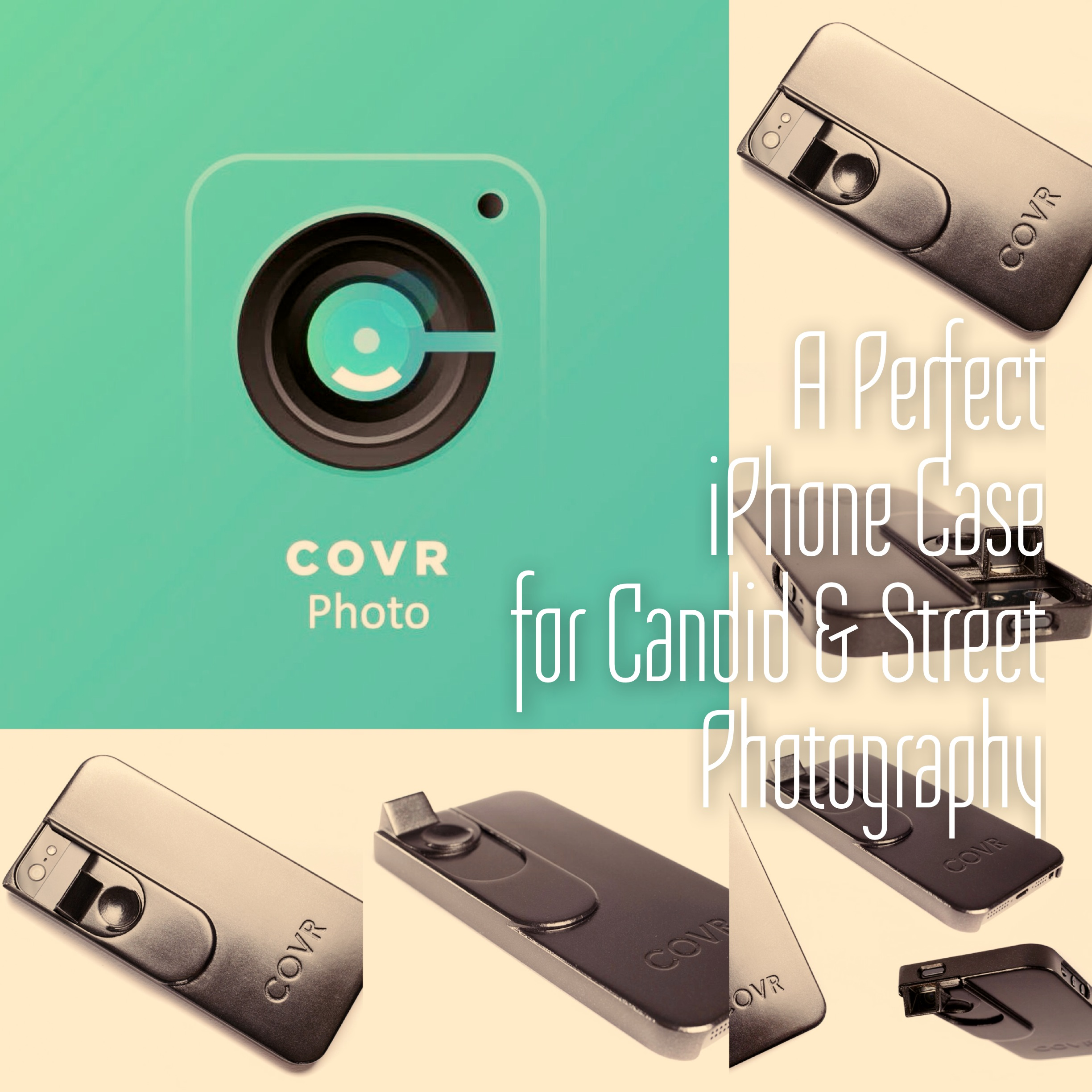 newest d71f4 9a623 COVR Photo - a Perfect iPhone Case for Candid and Street Photography ...