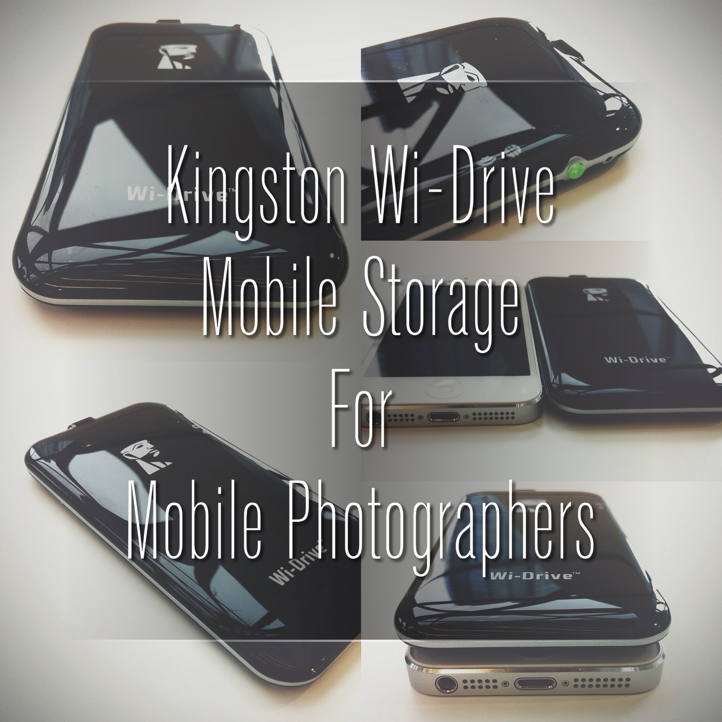 Kingston Wi-Drive - Mobile Storage for Mobile Photographers