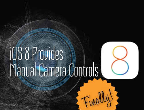 iOS 8 Provides SLR-like Manual Camera Controls