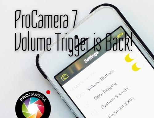 ProCamera 7 got the Volume Trigger back!
