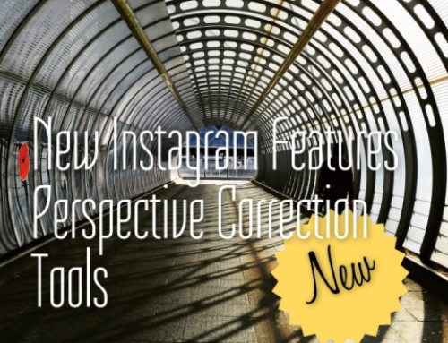 New Instagram features a very useful Perspective Correction tool