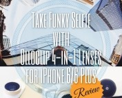 Take Funky Selfie With Olloclip 4-In-1 Lenses For iPhone 6/6 Plus