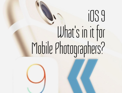 iOS 9 Preview – What's in it for Mobile Photographers?