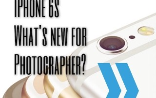 iPhone 6s What's new for Photographer