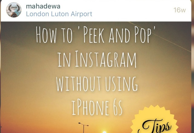 How to Peek in Instagram without iPhone 6s