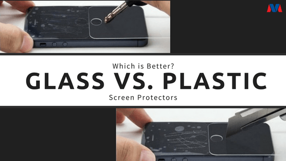 best tempered glass screen protector vs plastic screen protector